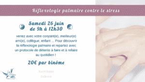 Read more about the article Découverte Réflexologie palmaire contre le stress ( en duo )