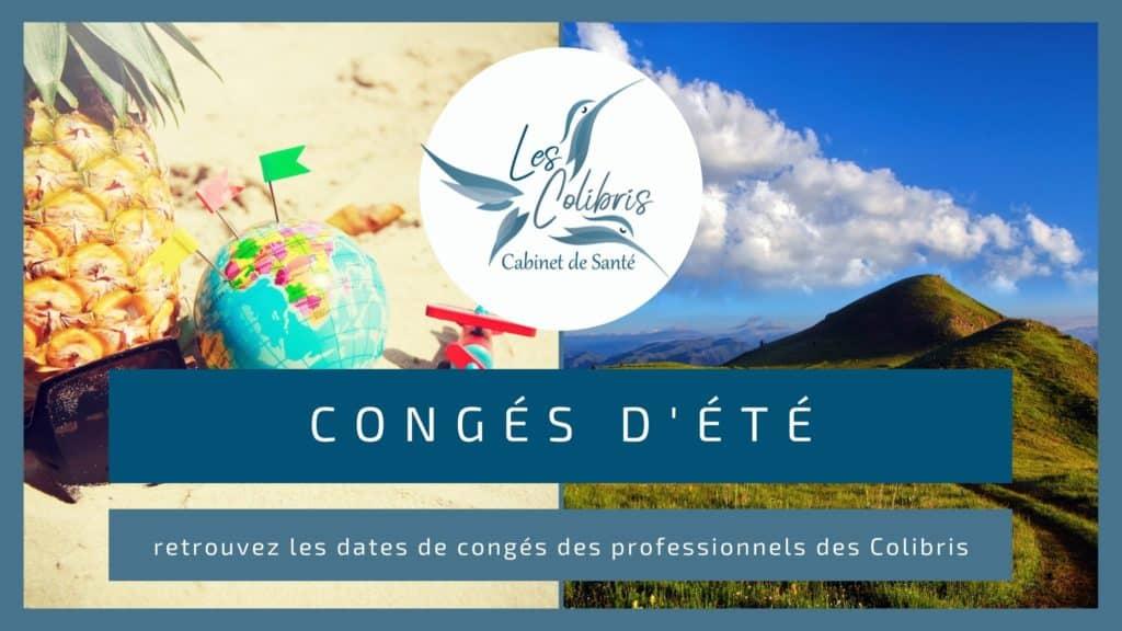 retrouvez les dates de congés d'été des professionnelles du Cabinet des santé Les colibris à Valserhone